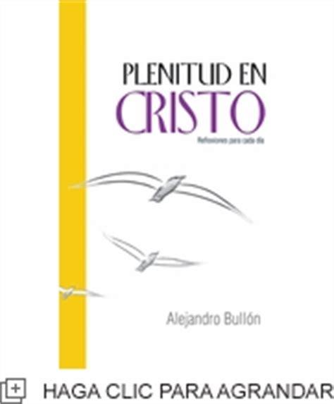 predicas plenitudencristoorg plenitud en cristo