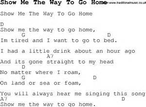 show me home show me the way to go home guitar chords and lyrics to