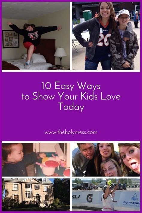 10 Ways To Show Your by 10 Easy Ways To Show Your Today The Holy Mess