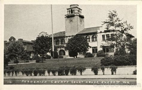 Snohomish Superior Court Search Snohomish County Court House Everett Wa Postcard