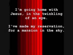i m going home lyrics im going home with jesus with lyrics by lyn alejandrino