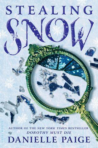 stealing snow danielle paige roca libros stealing snow lo nuevo de danielle paige saldr 225 a la venta en septiembre