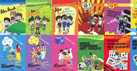 Buku Karakter Yang Diubahkan Berani Hidup Total rpp terbaru buku modul pendidikan anti korupsi