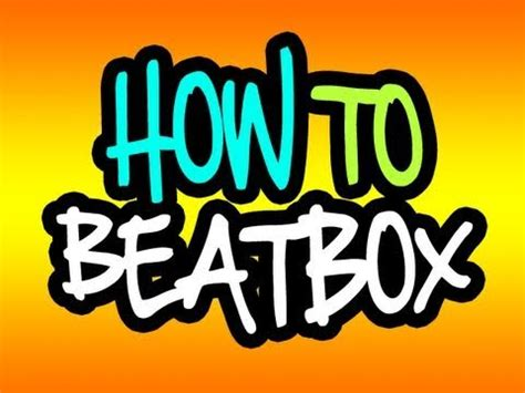 tutorial dubstep beatbox ita how to beatbox for beginners basic dubstep beatboxing