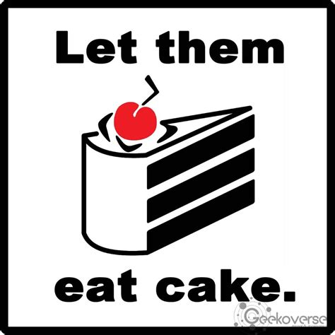 Let Them Eat Cake If They Cant Find Lip Liner by Portal Let Them Eat Cake By Gurlgonegeek On Deviantart
