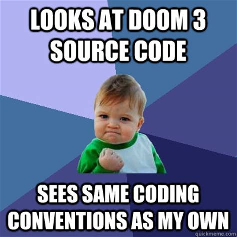 looks at doom 3 source code sees same coding conventions