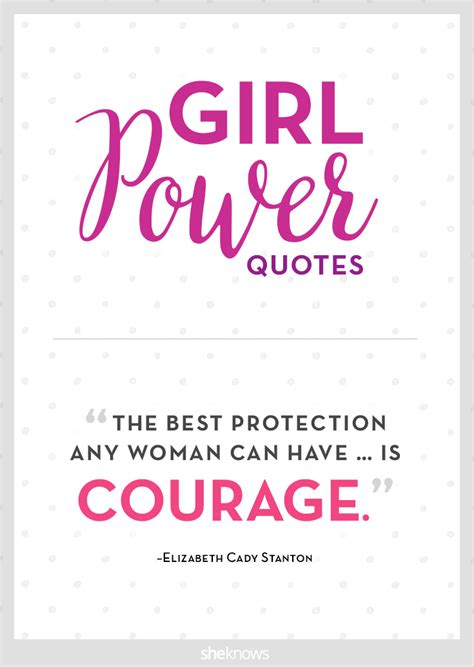 8 Who Are Ultimate Girlpower by 25 Power Quotes Hear Us Roar Power