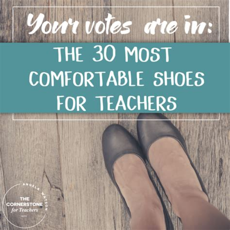 most comfortable shoe brands for men your votes are in the 30 most comfortable shoes for teachers