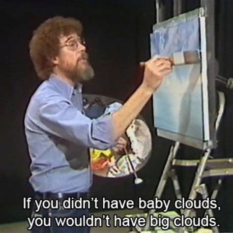 bob ross of painting quotes bob ross quotes quotesgram