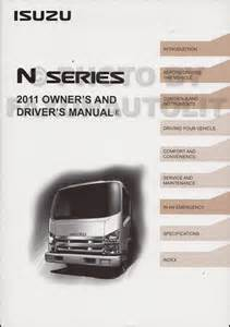 2011 isuzu npr nqr nrr diesel truck owner s manual original