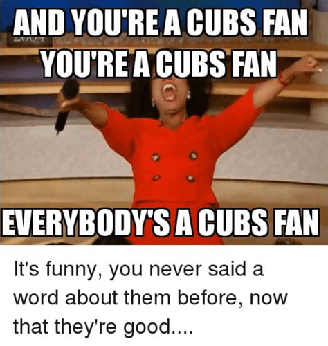 Cubs Fan Meme - 325 funny cubs memes of 2016 on sizzle funny