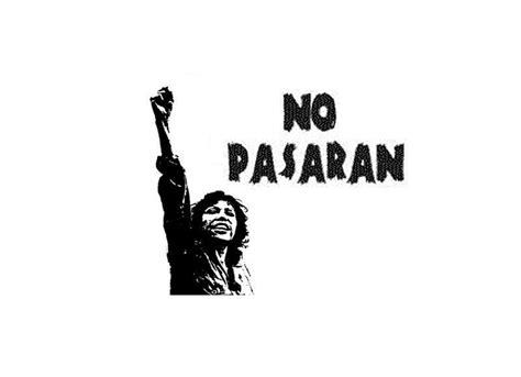 Pasaran Otg anti fascist activists at the battle of cable 1936 nopasaran