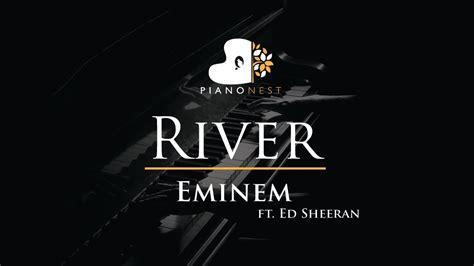 eminem ed sheeran lyrics eminem river ft ed sheeran piano karaoke sing along