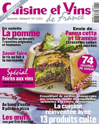 cuisine et vins de magazine cuisine et vins de 147 septembre octobre 2012