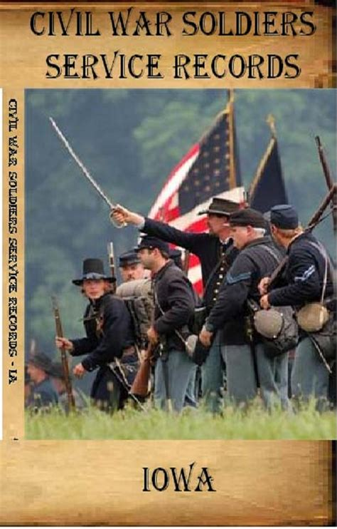 Iowa Civil Search Research Your Civil War Ancestor Union Civil War Soldiers Service Records