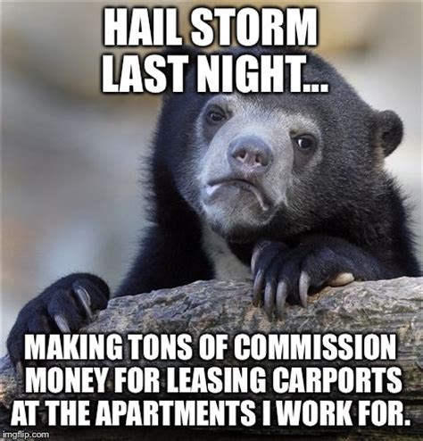 Hail Meme - sorry about your luck imgflip