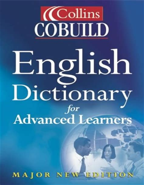 0007423764 collins cobuild dictionary of collins cobuild english dictionary for advanced learners