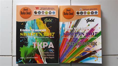 Buku Wangsit Tpa Sbmptn 2017 Platinum 2 jual buku wangsit sbmptn 2017 tkpa saintek gold buku wangsit sbmptn