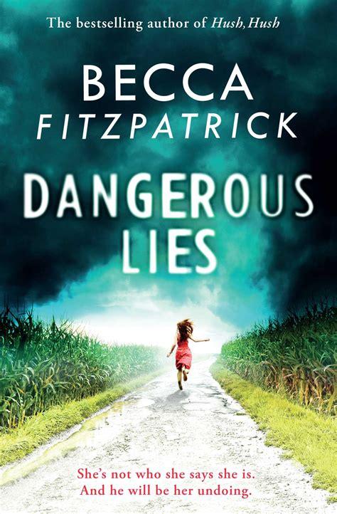 risky lies loving lies series volume 1 books dangerous lies ebook by becca fitzpatrick official