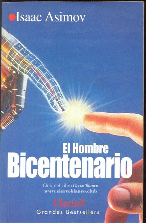 libro el libro del hombre tertulia literaria madrid el hombre bicentenario de asimov