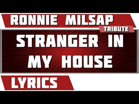 stranger in my house lyrics stranger in my house ronnie milsap song