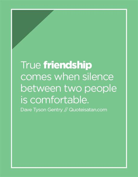 true friendship comes when silence between two people is comfortable 78 best friendship quotes images on pinterest html