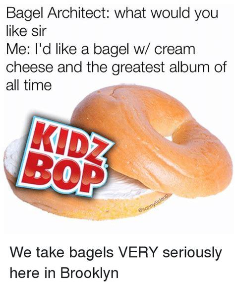 Bagel Meme - 25 best memes about bagels bagels memes