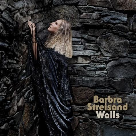 barbra streisand new album walls singer songwriter and actress barbra streisand star