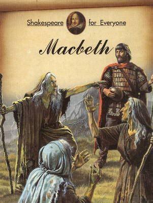 themes macbeth william shakespeare macbeth by william shakespeare mary joseph waterstones