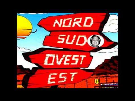 Sud Nord Est Ovest by 883 Nord Sud Ovest Est Felipe C Remix