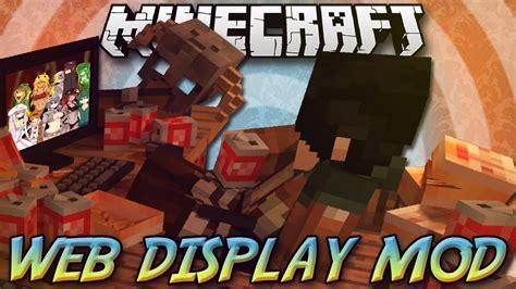 web mod game online web displays mod 1 7 10 minecraft joy