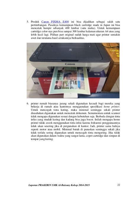 Isi Ulang Tinta Printer Canon E400 laporan praktek kerja industri prakerin smk al baisuny