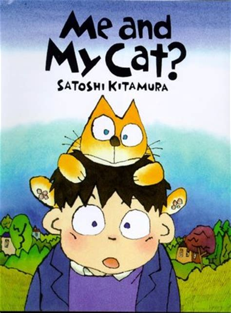 me and my cat by satoshi kitamura reviews discussion bookclubs lists