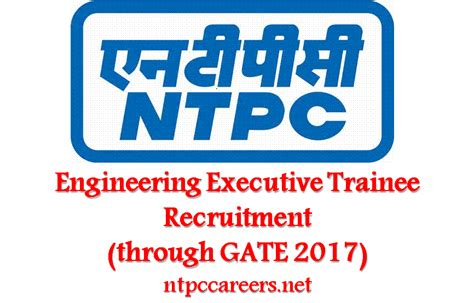 Mba Through Gate 2017 by Ntpc Executive Trainee Recruitment To Begin Selection