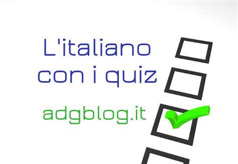 test d italiano l italiano con i quiz adgblog