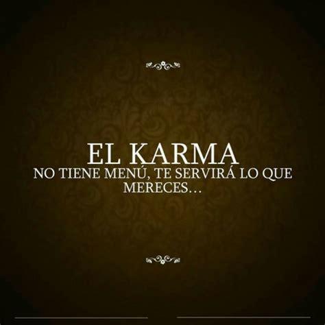 imagenes y frases del karma las mejores frases del karma para dedicar o mandar por
