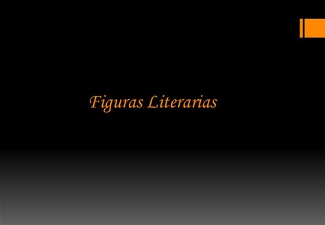 imagenes literarias visuales figuras literarias slideshare figuras literarias