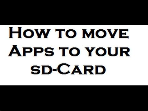 how to make apps go to sd card how to move apps to sd card auf android german
