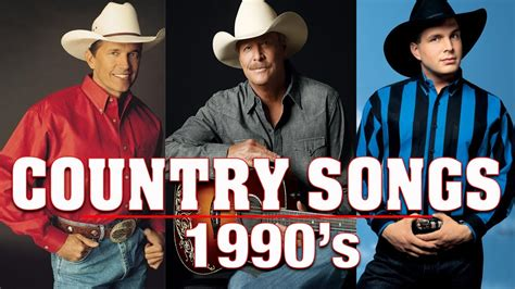 s day country songs canadian country best classic country songs of 90s