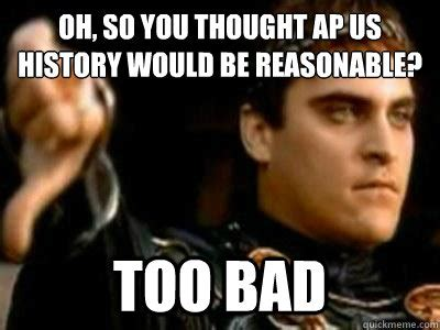 World History Memes - ap us history memes google search funny world history pinterest thoughts the o jays and