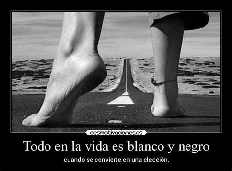 imagenes bonitas de amistad en blanco y negro todo en la vida es blanco y negro desmotivaciones