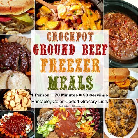 ground beef crock pot recipes freezer meals slowcookerkitchen com