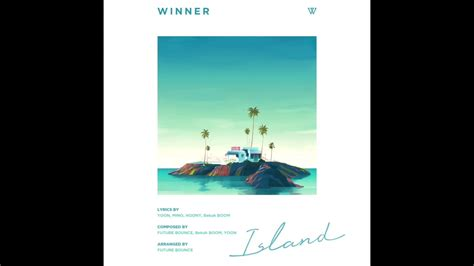 download mp3 winner island winner 위너 island 아일랜드 mp3 full audio youtube