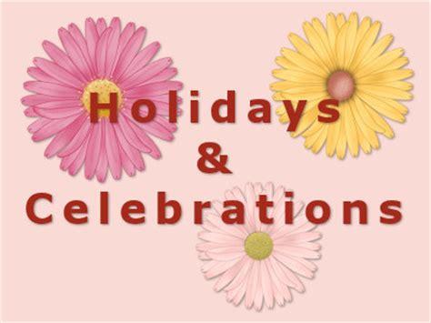 holidays and celebrations holidays celebrations