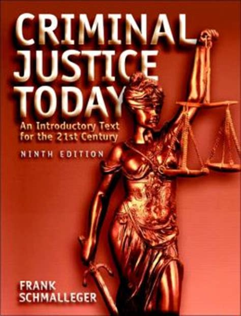 criminal justice today an introductory text for the criminal justice today an introductory text for the