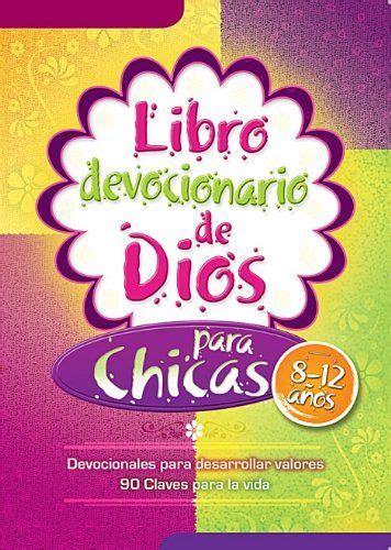leer libro de texto danger girl en linea libro devocionario de dios para chicas editorial unilit libros libros libros interesantes