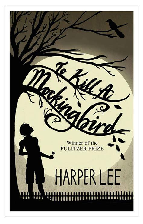 how to kill a mockingbird book report 11 to kill a mockingbird book covers we ll always remember