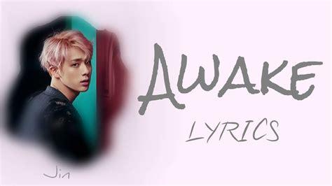 bts awake bts jin awake han rom eng lyrics full version