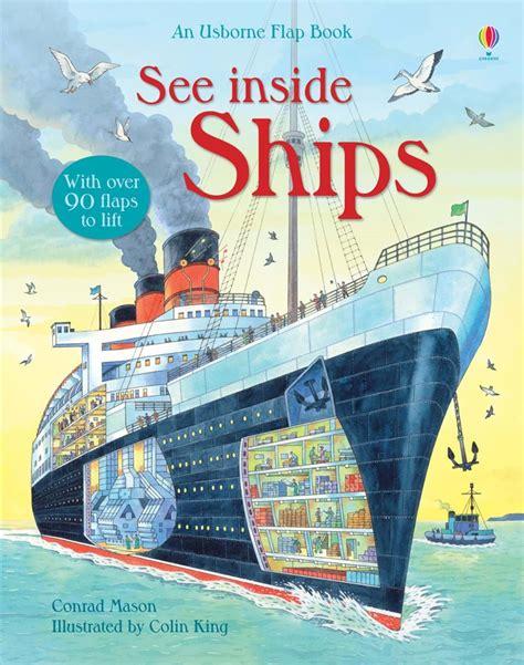 Usborne See Inside Inventions see inside ships at usborne children s books