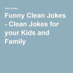 1000 ideas about house cleaning humor on pinterest 1000 ideas about clean jokes for kids on pinterest